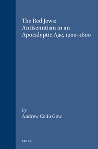 Abbildung von Gow | The Red Jews: Antisemitism in an Apocalyptic Age, 1200-1600 | 1994