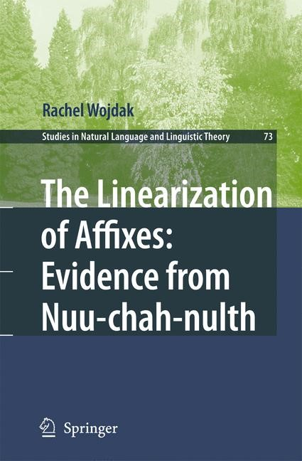 Abbildung von Wojdak | The Linearization of Affixes: Evidence from Nuu-chah-nulth | 2009