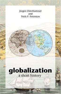 Abbildung von Osterhammel / Petersson | Globalization | 2005 | A Short History