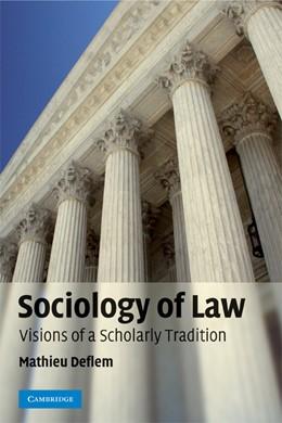 Abbildung von Deflem | Sociology of Law | 2008 | Visions of a Scholarly Traditi...