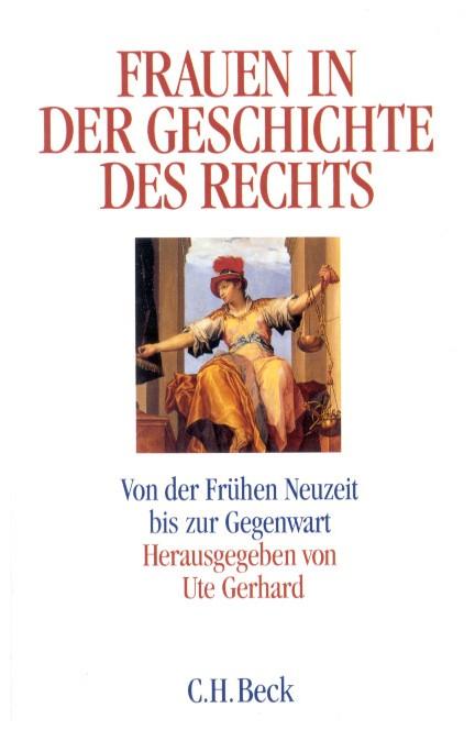 Cover: , Frauen in der Geschichte des Rechts