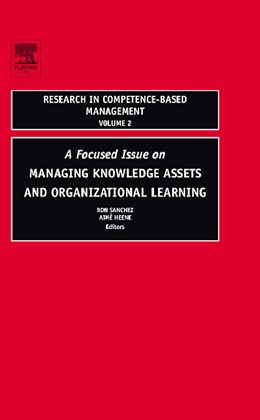 Abbildung von Sanchez / Heene | A Focused Issue on Managing Knowledge Assets and Organizational Learning | 2005