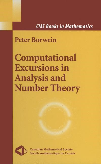 Computational Excursions in Analysis and Number Theory | Borwein, 2002 | Buch (Cover)