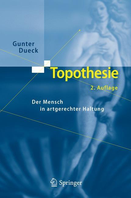 Abbildung von Dueck | Topothesie | 2. Aufl. 2nd Printing. 3rd Printing. | 2011
