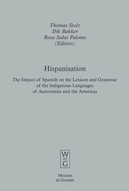 Abbildung von Stolz / Bakker / Salas Palomo | Hispanisation | 2008 | The Impact of Spanish on the L... | 39