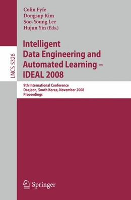 Abbildung von Fyfe / Kim / Lee / Yin   Intelligent Data Engineering and Automated Learning – IDEAL 2008   2008   9th International Conference D...