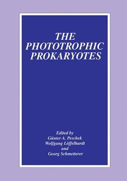 Abbildung von Peschek / Löffelhardt / Schmetterer | The Phototrophic Prokaryotes | 1999