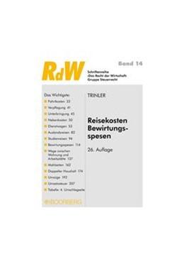 Abbildung von Trinler | Reisekosten Bewirtungsspesen | 26., vollständig überarbeitete Auflage 2011 | 2011 | 14
