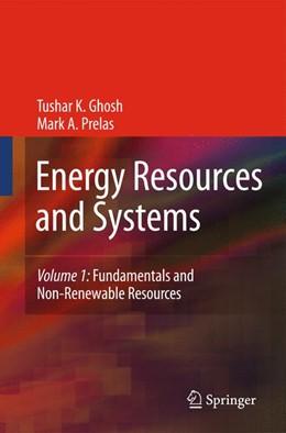 Abbildung von Ghosh / Prelas | Energy Resources and Systems | 2009 | Volume 1: Fundamentals and Non...