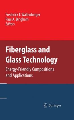 Abbildung von Wallenberger / Bingham | Fiberglass and Glass Technology | 2009 | Energy-Friendly Compositions a...