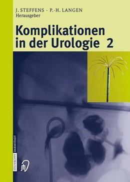 Abbildung von Steffens / Langen | Komplikationen in der Urologie 2 | 2005 | Band 2