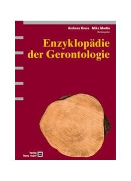 Abbildung von Kruse / Martin | Enzyklopädie der Gerontologie | 2004 | Alternsprozesse in multidiszip...