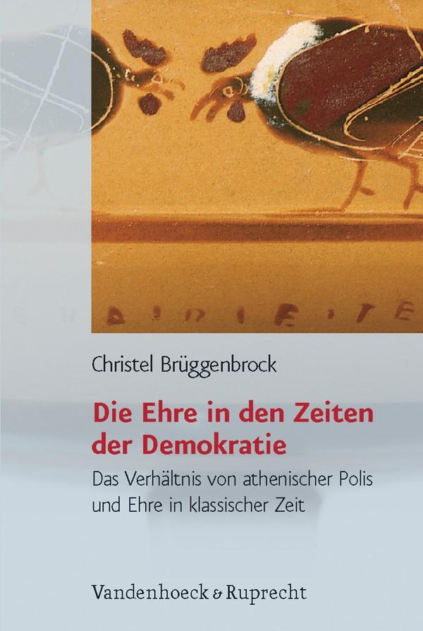 Abbildung von Brüggenbrock | Die Ehre in den Zeiten der Demokratie | 2006