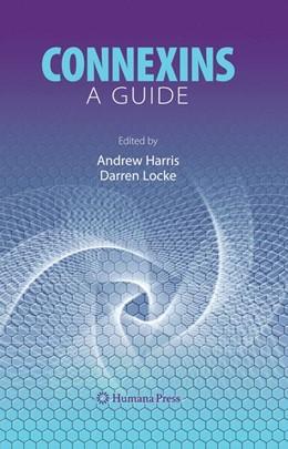 Abbildung von Harris / Locke | Connexins | 2008 | A Guide