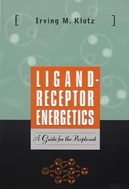 Abbildung von Klotz   Ligand-Receptor Energetics   1997   A Guide for the Perplexed