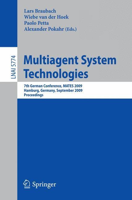 Multiagent System Technologies | Braubach / van der Hoek / Petta / Pokahr, 2009 | Buch (Cover)