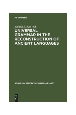 Abbildung von Kiss | Universal Grammar in the Reconstruction of Ancient Languages | Reprint 2011 | 2005 | 83