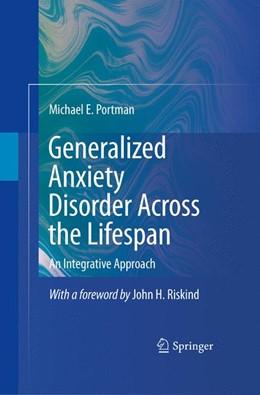 Abbildung von Portman | Generalized Anxiety Disorder Across the Lifespan | 2009 | An Integrative Approach