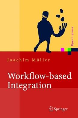Abbildung von Müller | Workflow-based Integration | 2004 | Grundlagen, Technologien, Mana...