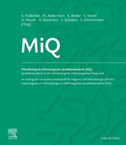 Abbildung von Podbielski / Herrmann / Kniehl / Mauch / Rüssmann (Hrsg.) | MiQ: Qualitätsstandards in der mikrobiologisch-infektiologischen Diagnostik | Loseblattwerk mit Aktualisierungen | Grundwerk Heft 1-35c zur Forts...