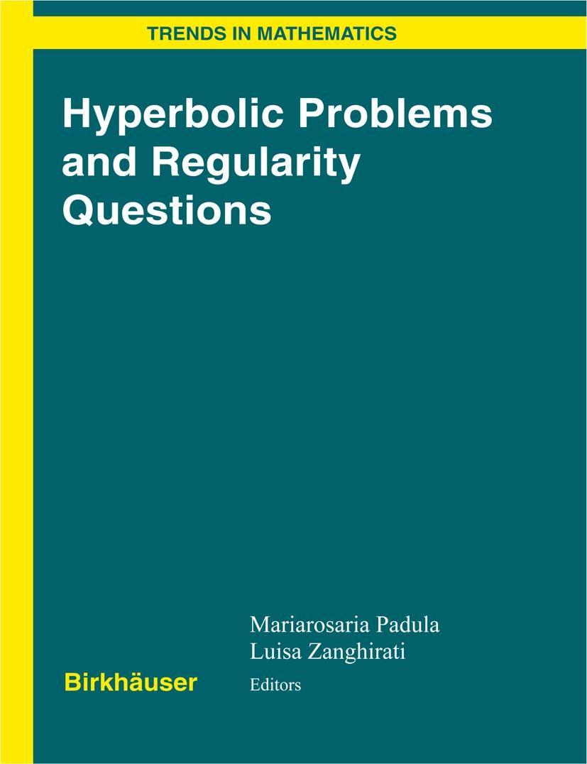 Abbildung von Padula / Zanghirati | Hyperbolic Problems and Regularity Questions | 2006
