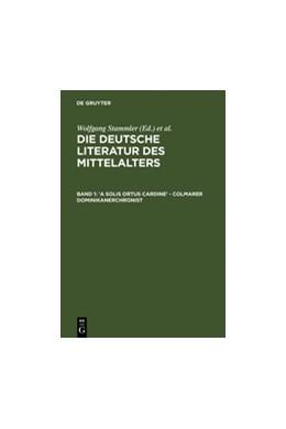 Abbildung von Wachinger / Keil / Ruh / Schröder / Worstbrock / Stöllinger-Löser | 'A solis ortus cardine' - Colmarer Dominikanerchronist | Reprint 2012 | 1978