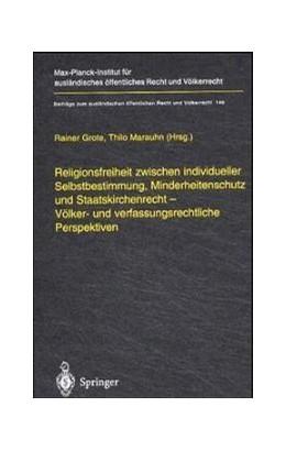 Abbildung von Grote / Marauhn | Religionsfreiheit zwischen individueller Selbstbestimmung, Minderheitenschutz und Staatskirchenrecht - Völker- und verfassungsrechtliche Perspektiven | 2001 | 146