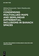 Abbildung von Kamenskii / Obukhovskii / Zecca | Condensing Multivalued Maps and Semilinear Differential Inclusions in Banach Spaces | Reprint 2011 | 2001