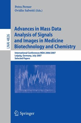 Abbildung von Perner / Salvetti   Advances in Mass Data Analysis of Signals and Images in Medicine,   Biotechnology and Chemistry   2007   International Conference, MDA ...