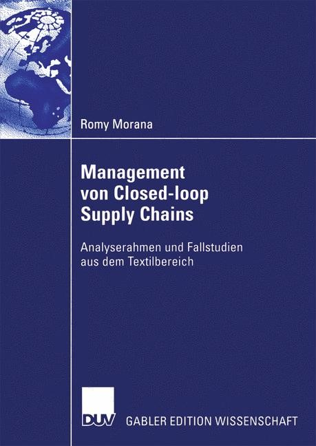 Management von Closed-loop Supply Chains | Morana, 2006 | Buch (Cover)