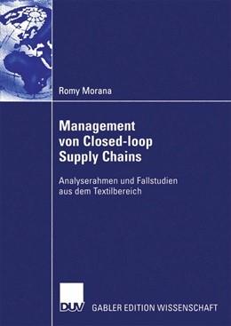 Abbildung von Morana | Management von Closed-loop Supply Chains | 2006 | Analyserahmen und Fallstudien ...