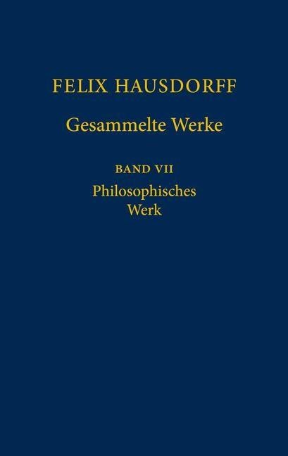 Abbildung von Hausdorff / Stegmaier | Felix Hausdorff Gesammelte Werke | 2004