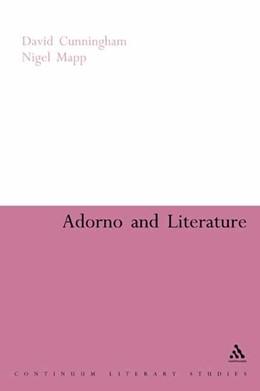 Abbildung von Cunningham / Mapp | Adorno and Literature | 2006