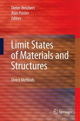 Abbildung von Weichert / Ponter | Limit States of Materials and Structures | 2009 | Direct Methods