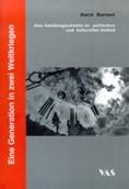 Eine Generation in zwei Weltkriegen | Bormet, 2003 | Buch (Cover)