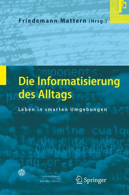 Abbildung von Mattern | Die Informatisierung des Alltags | 2007