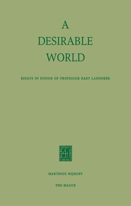 Abbildung von Reigersman-Van der Eerden / Zoon | A Desirable World | 1974 | Essays in Honor of Professor B...