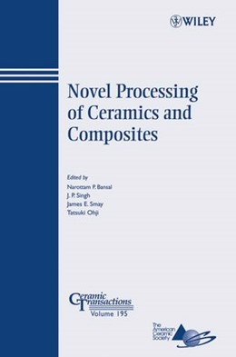 Abbildung von Bansal / Singh / Smay | Novel Processing of Ceramics and Composites | 2006 | Ceramic Transactions. Volume 1... | 195
