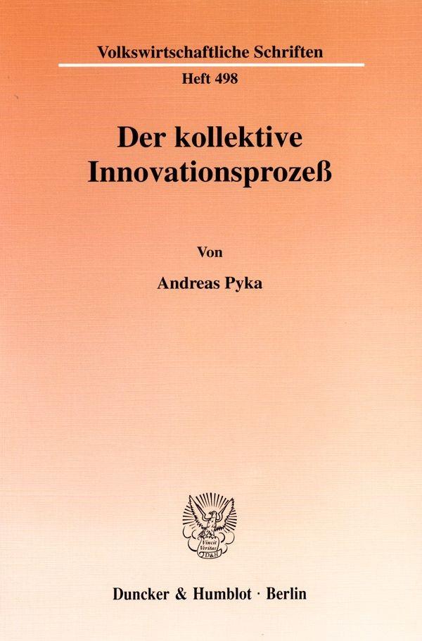 Abbildung von Pyka | Der kollektive Innovationsprozeß. | 1999