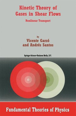 Abbildung von Garzó / Santos | Kinetic Theory of Gases in Shear Flows | 2003 | Nonlinear Transport | 131
