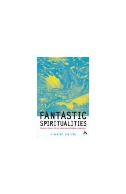 Abbildung von Jobling | Fantastic Spiritualities | 2010 | Monsters, Heroes, and the Cont...