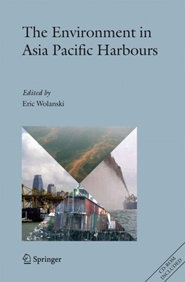 Abbildung von Wolanski | The Environment in Asia Pacific Harbours | 2007