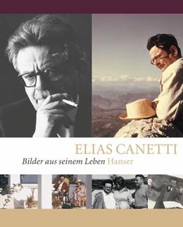 Abbildung von Wachinger | Elias Canetti - Bilder aus seinem Leben | 1. Auflage 2005 | 2005