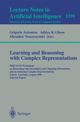 Abbildung von Antoniou / Ghose / Truszczynski | Learning and Reasoning with Complex Representations | 1998