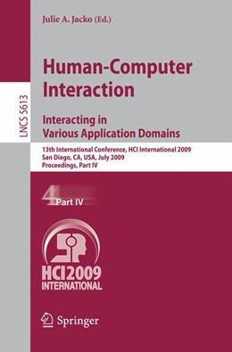 Abbildung von Jacko | Human-Computer Interaction. Interacting in Various Application Domains | 2009 | 13th International Conference,... | 5613