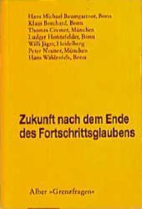 Zukunft nach dem Ende des Fortschrittsglaubens | Borchard / Waldenfels, 1998 | Buch (Cover)