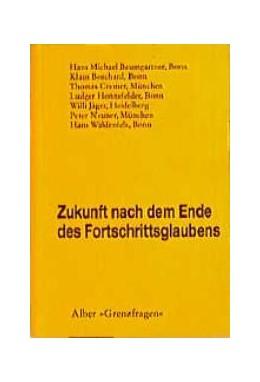 Abbildung von Borchard / Waldenfels | Zukunft nach dem Ende des Fortschrittsglaubens | 1998