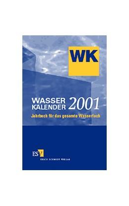 Abbildung von Wagner | Wasser-Kalender 2001 | 1. Auflage | 2000 | beck-shop.de