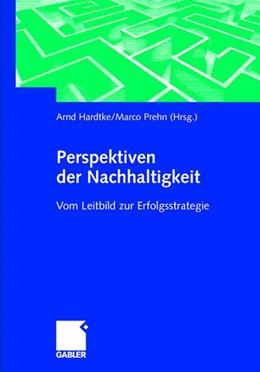 Abbildung von Hardtke / Prehn   Perspektiven der Nachhaltigkeit   2001   2001   Vom Leitbild zur Erfolgsstrate...