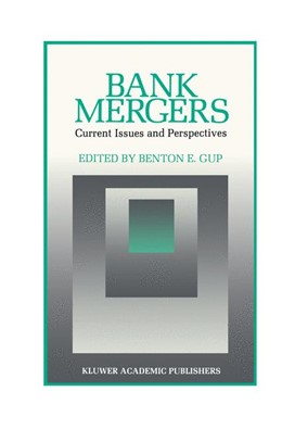 Abbildung von Gup | Bank Mergers: Current Issues and Perspectives | 1989 | 2